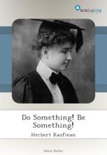 Do Something! Be Something!