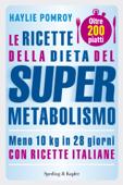 Le ricette della dieta del Supermetabolismo Book Cover