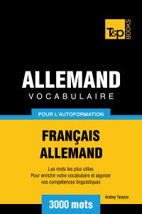 Vocabulaire Français-Allemand pour l'autoformation: 3000 mots Couverture de livre
