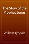 The Story Of The Prophet Jonas
