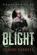 Blight (Chaos #5)