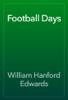 William Hanford Edwards - Football Days artwork