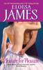Pleasure for Pleasure - Eloisa James