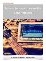 Aplicaciones y accesorios para músicos