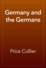 Price Collier - Germany and the Germans artwork