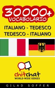 30000+ Italiano - Tedesco Tedesco - Italiano Vocabolario Book Cover