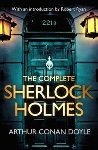 The Complete Sherlock Holmes da Arthur Conan Doyle & Robert Ryan