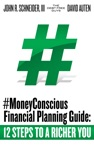 MoneyConscious Financial Planning Guide 12 Steps To A Richer You
