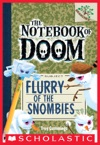 The Notebook Of Doom 7 Flurry Of The Snombies