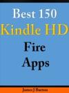 Best 150 Kindle HD Fire Apps