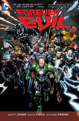 Forever Evil - Geoff Johns, David Finch & Richard Friend book