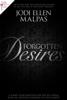 Forgotten Desires - Jodi Ellen Malpas