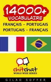 14000+ Français - Portugais Portugais - Français Vocabulaire
