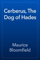 Cerberus, The Dog of Hades