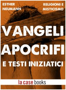 Vangeli Apocrifi e Testi Iniziatici Libro Cover