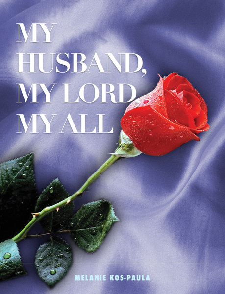 My Husband, My Lord, My All