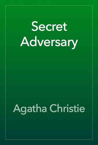 Agatha Christie - Secret Adversary