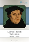Luthers Small Catechism