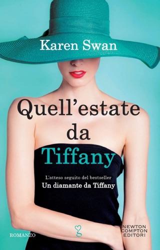 Karen Swan - Quell'estate da Tiffany