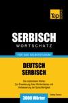 Deutsch-Serbischer Wortschatz Fr Das Selbststudium 3000 Wrter