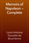 Memoirs Of Napoleon  Complete