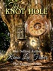 The Knot Hole