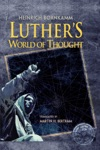Luthers World Of Thought