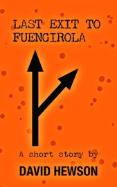 LAST EXIT TO FUENGIROLA