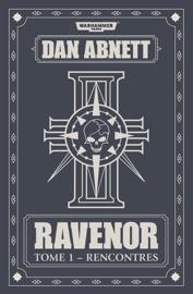 Ravenor: Tome 1 - Recontres