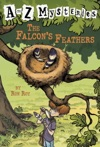A To Z Mysteries The Falcons Feathers