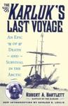 The Karluks Last Voyage