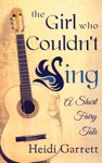 The Girl Who Couldnt Sing