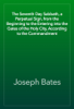 Joseph Bates - The Seventh Day Sabbath, a Perpetual Sign, from the Beginning to the Entering into the Gates of the Holy City, According to the Commandment artwork