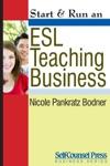 Start  Run An ESL Teaching Business