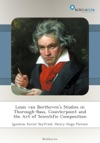 Louis Van Beethovens Studies In Thorough-Bass Counterpoint And The Art Of Scientific Composition