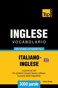 Vocabolario Italiano-Inglese britannico per studio autodidattico: 3000 parole Copertina del libro