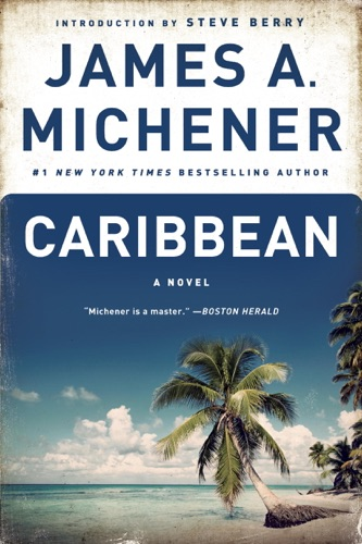 James A. Michener & Steve Berry - Caribbean