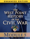 Module 5 Of The West Point History Of The Civil War Enhanced Edition