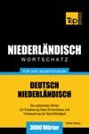 Deutsch-Niederlndischer Wortschatz Fr Das Selbststudium 3000 Wrter