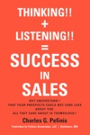THINKING  LISTENING  SUCCESS IN SALES