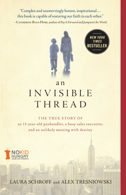 An Invisible Thread - Laura Schroff book
