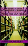 Citations Made Simple A Students Guide To Easy Referencing Vol VI The MLA Format