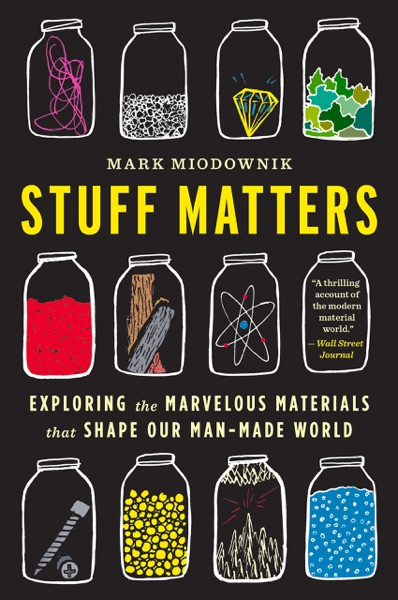 Stuff Matters