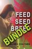 Feed, Seed, & Breed Bundle - Complete Series (1-3) (BBW Alien Breeding Erotica)