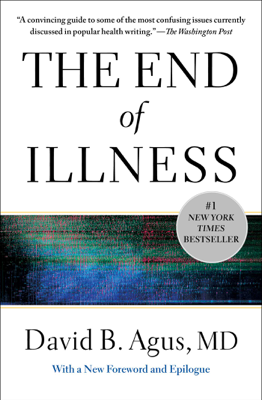 The End of Illness - David B. Agus book