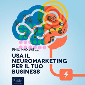 Usa il neuromarketing per il tuo business Libro Cover