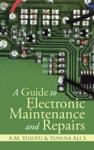 A Guide To Electronic Maintenance And Repairs