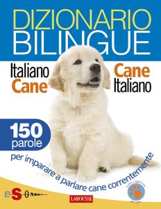 Dizionario bilingue Italiano-cane Cane-italiano Copertina del libro