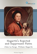 Hogarth's Rejected And Suppressed Plates