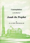 Contemplations On The Book Of Jonah The Prophet
